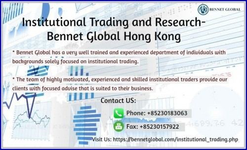Institutional Trading and Research Bennet Global Hong Kong